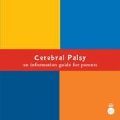 Cerebral Palsy: An information guide for parents