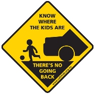 Sign: 'Know where the kids are: there's no going back'