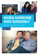 Image of the cover of the book - When someone dies suddenly: A guide to the Coronial Services of New Zealand